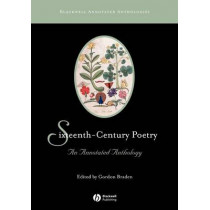 Sixteenth-Century Poetry: An Annotated Anthology by Gordon Braden, 9781405101165