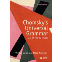 Chomsky's Universal Grammar: An Introduction by Vivian J. Cook, 9781405111874