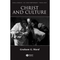 Christ and Culture by Graham Ward, 9781405121408