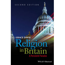 Religion in Britain: A Persistent Paradox by Prof. Grace Davie, 9781405135962