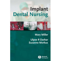Implant Dental Nursing by Mary Miller, 9781405144285