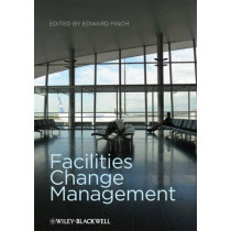 Facilities Change Management by Edward Finch, 9781405153461