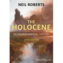 The Holocene: An Environmental History by Neil Roberts, 9781405155212