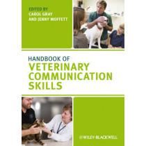 Handbook of Veterinary Communication Skills by Carol Gray, 9781405158176