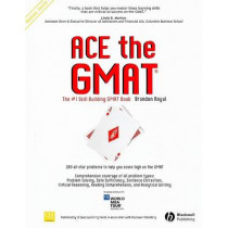 Ace the GMAT by Brandon Royal, 9781405163118
