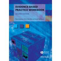 Evidence-Based Practice Workbook by Paul P. Glasziou, 9781405167284