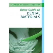 Basic Guide to Dental Materials by Carmen Scheller-Sheridan, 9781405167468