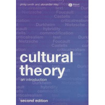 Cultural Theory: An Introduction by Philip Smith, 9781405169073