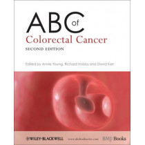 ABC of Colorectal Cancer by Annie M. Young, 9781405177634