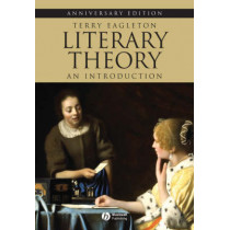 Literary Theory - an Introduction 2E Revised by Terry Eagleton, 9781405179218