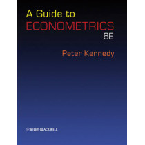 A Guide to Econometrics by Peter Kennedy, 9781405182577