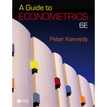 A Guide to Econometrics by Peter Kennedy, 9781405182584