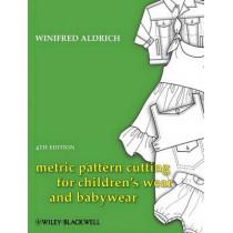 Metric Pattern Cutting for Children's Wear and Babywear by Winifred Aldrich, 9781405182928