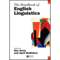 The Handbook of English Linguistics by Bas Aarts, 9781405187879
