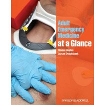 Adult Emergency Medicine at a Glance by Thomas Hughes, 9781405189019