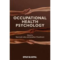 Occupational Health Psychology by Stavroula Leka, 9781405191159