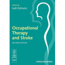 Occupational Therapy and Stroke by Judi Edmans, 9781405192668