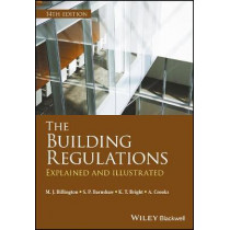 The Building Regulations: Explained and Illustrated by Michael  J. Billington, 9781405195027
