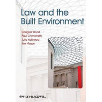 Law and the Built Environment by Douglas Wood, 9781405197601