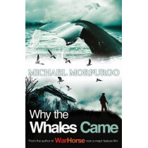 Why the Whales Came by Michael Morpurgo, 9781405229258