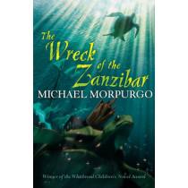 The Wreck of the Zanzibar by Michael Morpurgo, 9781405233361