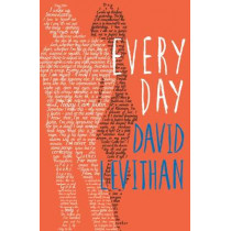 Every Day by David Levithan, 9781405264426