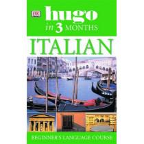 Hugo In Three Months Italian: Beginner's Language Course by Milena Reynolds, 9781405301022