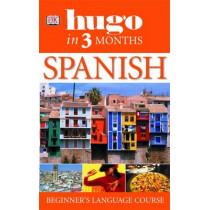Hugo In Three Months: Spanish: Your Essential Guide to Understanding and Speaking Spanish by Isabel Cisneros, 9781405301053