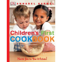 Children's First Cookbook: Have Fun in the Kitchen! by Annabel Karmel, 9781405308434