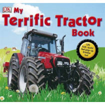 My Terrific Tractor Book by DK, 9781405319133
