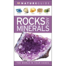 Nature Guide Rocks and Minerals: The World in Your Hands by DK, 9781405375863