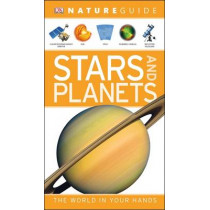Nature Guide Stars and Planets: The World in Your Hands by DK, 9781405375870