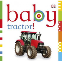 Baby Tractor! by DK, 9781405394642