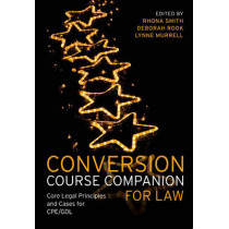 Conversion Course Companion for Law: Core Legal Principles and Cases for CPE/GDL by Rhona Smith, 9781405873154