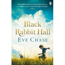 Black Rabbit Hall: from the Richard & Judy bestselling author of The Glass House by Eve Chase, 9781405919326