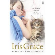 Iris Grace by Arabella Carter-Johnson, 9781405925020