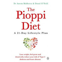The Pioppi Diet: A 21-Day Lifestyle Plan for 2020 as followed by Tom Watson, author of Downsizing by Dr. Aseem Malhotra, 9781405932639