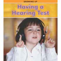 Having a Hearing Test by Vic Parker, 9781406220483