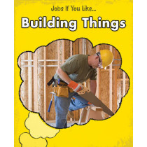 Building Things by Charlotte Guillain, 9781406240641