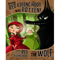 Honestly, Red Riding Hood Was Rotten!: The Story of Little Red Riding Hood as Told by the Wolf by Trisha Speed Shaskan, 9781406243109