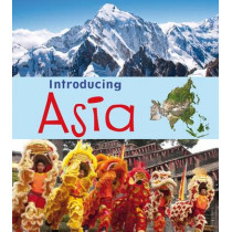 Introducing Asia by Anita Ganeri, 9781406262933