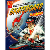Enginerering a Totally Rad Skateboard by Tammy Enz, 9781406266849