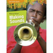 Making Noise!: Making Sounds by Louise Spilsbury, 9781406274523