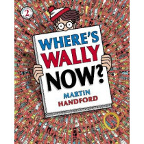 Where's Wally Now? by Martin Handford, 9781406305869