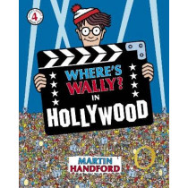 Where's Wally? In Hollywood by Martin Handford, 9781406305883