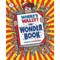 Where's Wally? The Wonder Book by Martin Handford, 9781406305906