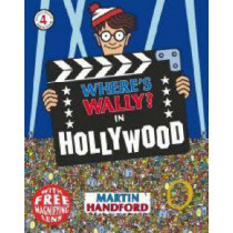 Where's Wally? In Hollywood by Martin Handford, 9781406313222