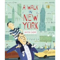 A Walk in New York by Salvatore Rubbino, 9781406321807