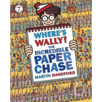 Where's Wally? The Incredible Paper Chase by Martin Handford, 9781406323214