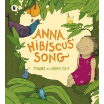 Anna Hibiscus' Song by Atinuke, 9781406338416